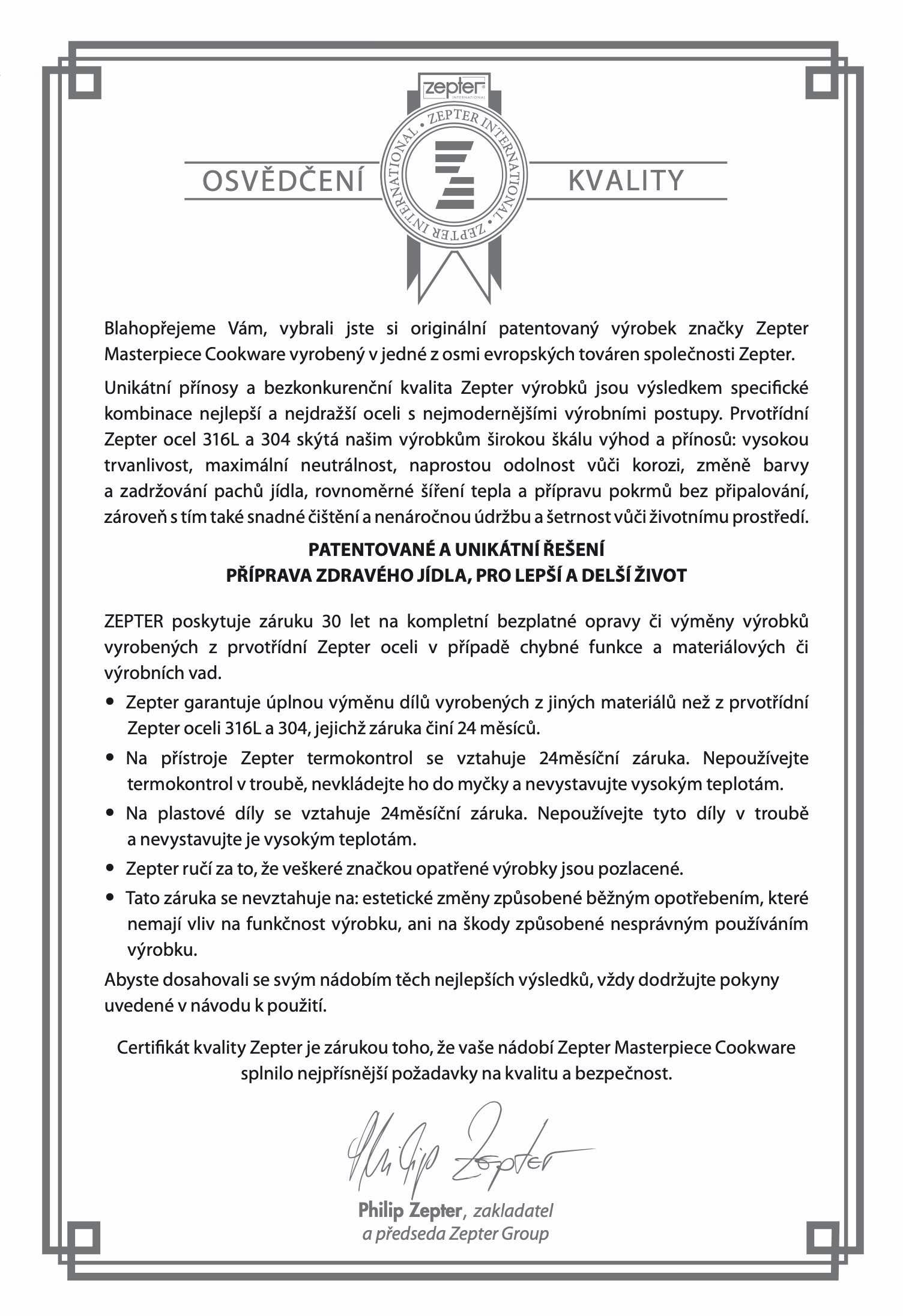 Certifikát kvality Zepter potvrzující 30letou záruku na opravu nebo výměnu Zepter nádobí